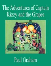 Cover of: The Adventures of Captain Kizzy and the Grapes | Paul Graham