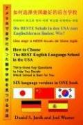 Cover of: How to Choose the Best English Language School in the USA | Daniel, S. Janik