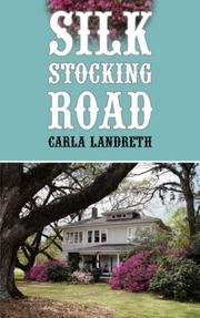 Cover of: Silk Stocking Road | Carla Landreth