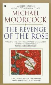 Cover of: The revenge of the rose: a tale of the albino Prince in the years of his wandering.