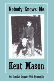Cover of: Nobody Knows Me | Kent Mason