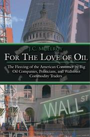 Cover of: For The Love of Oil | J.C. McElroy