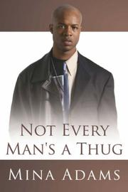 Cover of: Not Every Man's a Thug