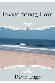 Cover of: Insane Young Love | David Lugo
