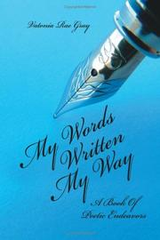 Cover of: My Words Written My Way | Vatonia Rae Gray