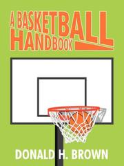 Cover of: A Basketball Handbook | Donald H. Brown
