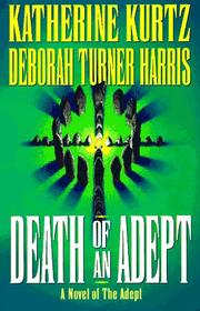 Cover of: Death of an adept: a novel of the adept