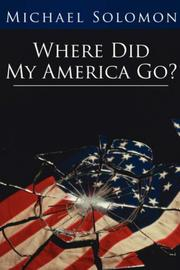 Cover of: Where Did My America Go?