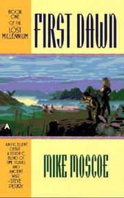 Cover of: First Dawn (Lost Millennium, No 1) | Mike Moscoe