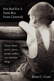 Cover of: Not Bad For A Farm Boy From Cornwall | Brian C. Coad