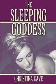 Cover of: The Sleeping Goddess | Christina Cave