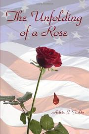 Cover of: The Unfolding of a Rose | Adris I. Fultz