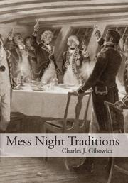 Cover of: Mess Night Traditions | Charles J. Gibowicz