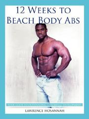 Cover of: 12 Weeks to Beach Body Abs | Lawrence Hosannah