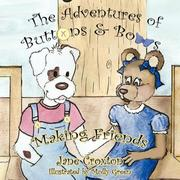 Cover of: The Adventures of Buttons and Bows | Jane Croxton