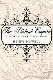 Cover of: The Distant Empire | Henry Howell