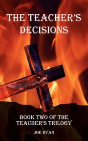 Cover of: THE TEACHER'S DECISIONS