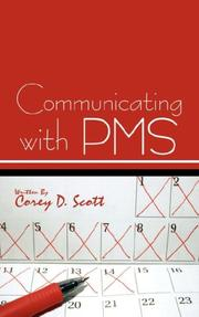 Cover of: Communicating with PMS | Corey D. Scott