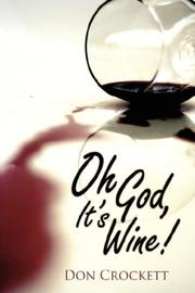 Cover of: Oh God, It's Wine!