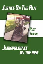 Cover of: Justice On The Run Jurisprudence on the rise