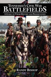 Cover of: Tennessee's Civil War Battlefields: A Guide to Their History and Preservation