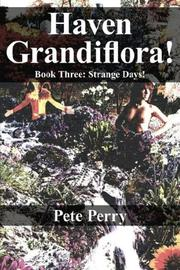 Cover of: Haven Grandiflora: Book Three | Peter Perry