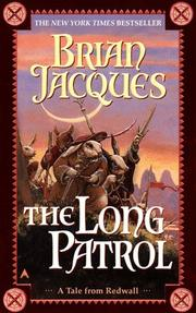 Cover of: The Long Patrol (Redwall, Book 10) | Brian Jacques