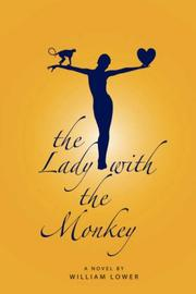 Cover of: The Lady with the Monkey | William Lower