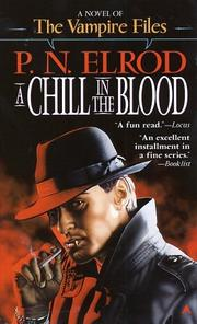 Cover of: A Chill in the Blood (The Vampire Files)