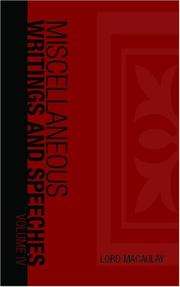 Cover of: The Miscellaneous Writings and Speeches, Volume IV