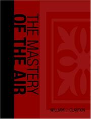 Cover of: The Mastery of the Air