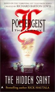Cover of: Poltergeist: The Legacy : The Hidden Saint (Poltergeist: the Legacy) | Rick Hautala