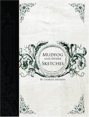 Cover of: Mudfog and Other Sketches (Large Print Edition) | Charles Dickens