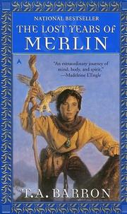 Cover of: The Lost Years of Merlin (Lost Years of Merlin, Bk. 1)