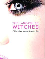 Cover of: The Lancashire Witches (Large Print Edition) | William Harrison Ainsworth