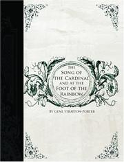Cover of: The Song of the Cardinal and at the Foot of the Rainbow