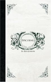 Cover of: Epicoene: Or, the Silent Woman