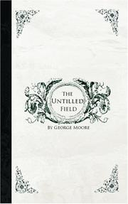 Cover of: The Untilled Field | George Moore