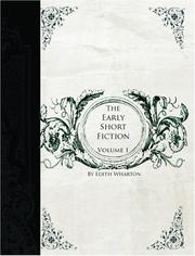 Cover of: The Early Short Fiction of Edith Wharton, Volume 1
