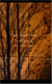 Cover of: The Canadian Brothers | John Richardson