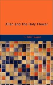Cover of: Allan and the Holy Flower | H. Rider Haggard