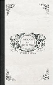 Cover of: Far Away and Long Ago | W.H. (William Henry) Hudson