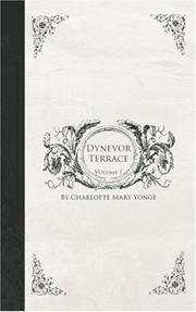 Cover of: Dynevor Terrace, Volume 1 | Charlotte Mary Yonge