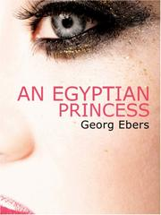Cover of: The Egyptian Princess (Large Print Edition) | Georg Ebers, Eleanor Grove