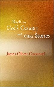 Cover of: Back to God's Country and Other Stories