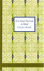 Cover of: It Is Never Too Late to Mend