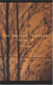 Cover of: The Harvard Classics Volume 38 | Various