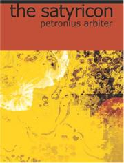 Cover of: The Satyricon (Large Print Edition) | Petronius Arbiter