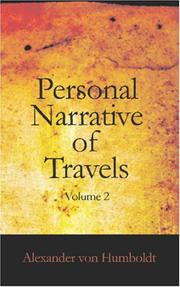 Cover of: Personal Narrative of Travels to the Equinoctial Regions of America, During the Year 1799-1804