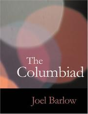 Cover of: The Columbiad (Large Print Edition): The Columbiad (Large Print Edition) | Joel Barlow